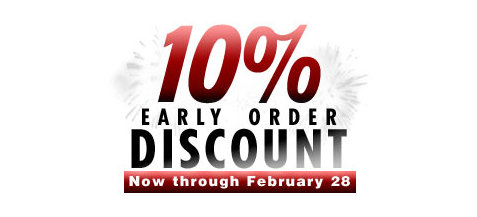 Early Order Discounts Start Today!