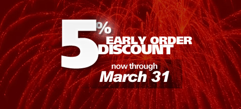 5% early order discount ends March 31st!
